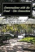 Conversations with the Dead - The Connection (Volume 1)