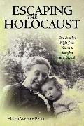 Escaping the Holocaust : One Family's Flight from Vienna to Shanghai and Beyond