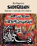 Legend of Sadequain : Renaissance of Calligraphic Art in Pakistan