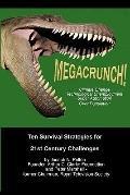 MegaCrunch! : Ten Survival Strategies for 21st Century Challenges