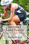 Ironman Lake Placid: Racing Tips and Strategies