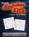 Sudoku 16x16 Volume 1: Sudoku Xtra Specials