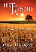 Rescue : Setting Captives Free