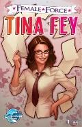 Female Force: Tina Fey : Tina Fey