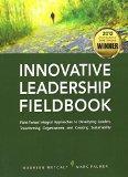 Innovative Leadership Fieldbook