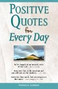 Positive Quotes for Every Day