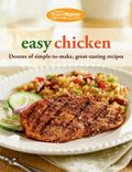Favorite BrandName Recipes� Easy Chicken : Dozens of Simple-To-make, Great-tasting Recipes