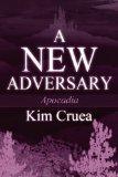 A New Adversary: Apocadia