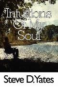 Intuitions of My Soul