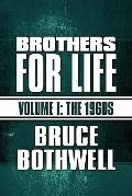 Brothers for Life : Volume I