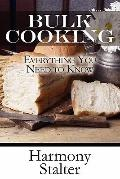 Bulk Cooking : Everything You Need to Know