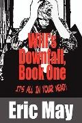 Will's Downfall, Book : It's All in Your Head!