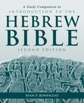 Study Companion to Introduction to the Hebrew Bible