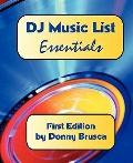 DJ Music List: Essentials: First Edition
