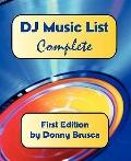 DJ Music List: Complete: First Edition