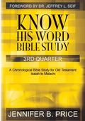 Know His Word Bible Study: 3rd Quarter