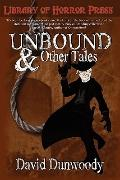 UNBOUND and Other Tales