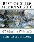 Best of Sleep Medicine 2010: An Annual Collection of Scientific Literature (Volume 1)