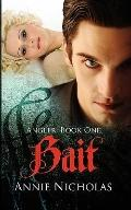 Bait: The Angler Series-Book One
