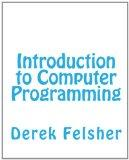 Introduction to Computer Programming (Volume 1)