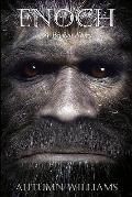 Enoch : A Bigfoot Story