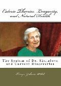 Calorie Theories, Longevity, and Natural Health : The System of Dr. Shatalova and Current Di...