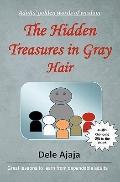 Hidden Treasures in Gray Hair : - Adults' Golden Words of Wisdom
