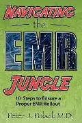 Navigating the EMR Jungle : Ten Steps to Ensure a Proper EMR Rollout