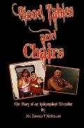 Blood, Tables and Chairs (Volume 1)