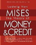 The Theory of Money and Credit