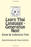 Learn Thai Language: Generation Next : Slang and Colloquial Talk