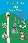 Forest Trails and Fairy Tales : Exploring with Jack and Jill