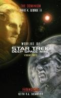 Worlds of Star Trek Deep Space Nine, Volume Three : The Dominion and Ferenginar