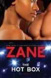 The Zane's Hot Box: A Novel