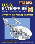 U.S.S. Enterprise : Owner's Workshop Manual