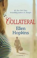 Collateral : A Novel