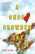 Once Crowded Sky : A Novel