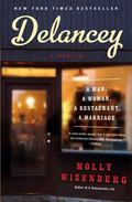 Delancey : A Man, a Woman, a Restaurant, a Marriage