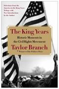 King Years : Historic Moments in the Civil Rights Movement