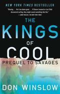 Kings of Cool : A Prequel to Savages