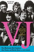 Vj : The Unplugged Adventures of MTV's First Wave
