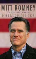 Mitt Romney in His Own Words