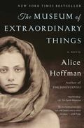 Museum of Extraordinary Things : A Novel