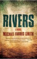 Rivers : A Novel