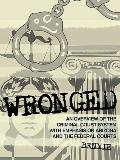 Wronged : An Overview of the Criminal Court System with Emphasis on Arizona and the Federal ...