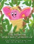 Story of Mary the Caterpillar