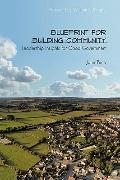 Blueprint for Building Community: Leadership Insights for Good Government