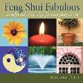 Feng Shui Fabulous : Transformational Tips for Everyday Living