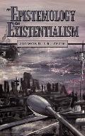Epistemology on Existentialism