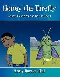 Honey the Firefly : Honey the Firefly and the Cub Scout